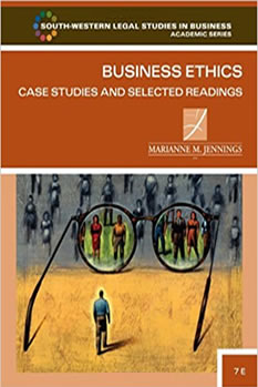 Marianne M. Jennings, Business Ethics: Case Studies and Selected Readings
