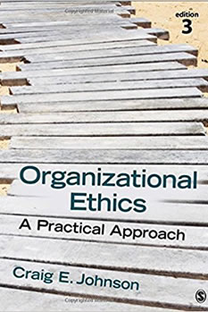 Craig E. Johnson, Organizational Ethics: A Practical Approach