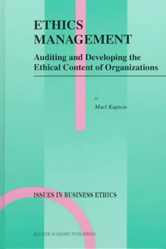 Muel Kaptein, Ethics Management: Auditing and Developing the Ethical Content of Organizations