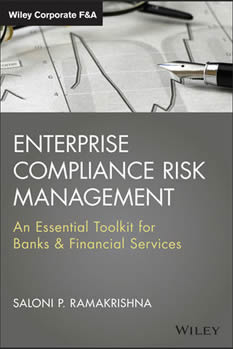 Saloni Ramakrishna, Enterprise Compliance Risk Management: An Essential Toolkit for Banks and Financial Services